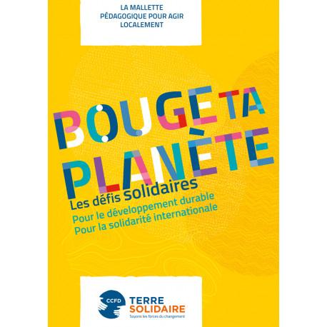 """Dossier Bouge ta Planète """"La mallette pédagogique pour agir localement"""""""