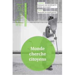 BROCHURE : REVUE PROJET N°357 MONDE CHERCHE CITOYEN