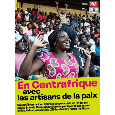 Revue Okapi « En Centrafrique avec les artisans de la paix »