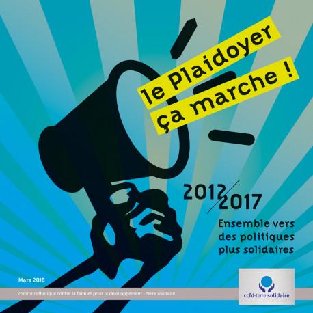 Brochure 20122017  Le plaidoyer ça marche !